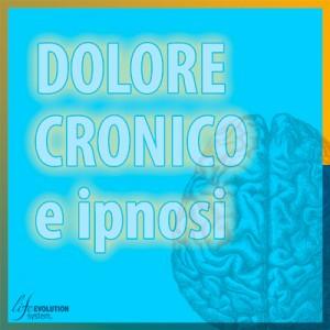 Dolore cronico e ipnosi - Life Evolution System